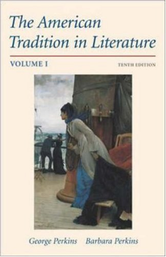 9780072491661: The American Tradition in Literature, Volume 1