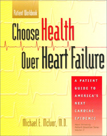 9780072491838: Choose Health Over Heart Failure (Patient Workbook)