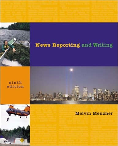 9780072491944: News Reporting & Writing
