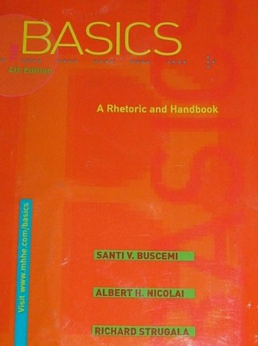 9780072491982: The Basics: A Rhetoric and Handbook 4th Ed. (book alone) Spiral Bound