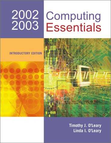 9780072492101: Computing Essentials 2002 2003 (Introductory Edition)