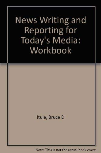 9780072492149: Workbook for News Writing and Reporting for Today's Media, 5/e