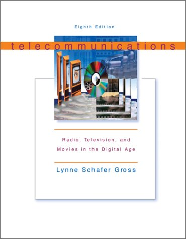 9780072492262: Telecommunications: Radio, Television, and Movies in the Digital Age