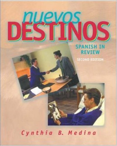 9780072492590: Nuevos Destinos: Spanish in Review (Student Edition)