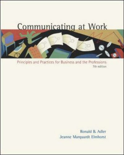 9780072492903: Communicating at Work: Principles and Practices for Business and the Professions, with Free Student CD-ROM