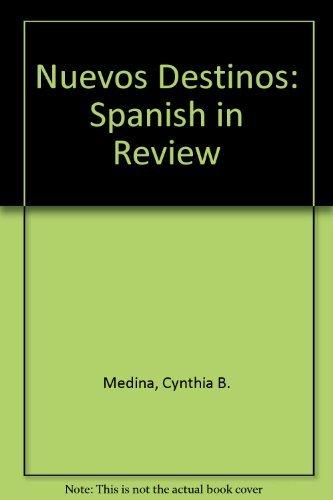 9780072493146: Nuevos Destinos: Spanish in Review