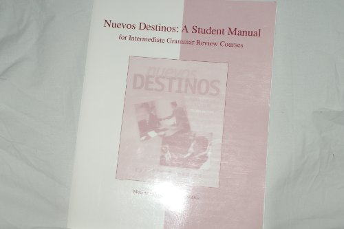 9780072493153: Intermediate Grammar Review Student Manual to accompany Nuevos Destinos: Spanish in Review