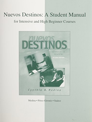 9780072493207: Intensive and High Beginner Student Manual to accompany Nuevos Destinos: Spanish in Review