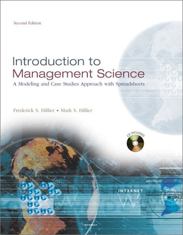 Introduction to Management Science: A Modeling and: Hillier