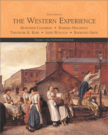 9780072493757: The Western Experience: Since the Sixteenth Century (Volume II)