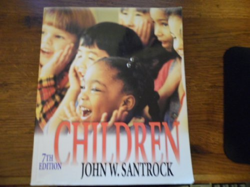 Children 9780072494631 Expert consultants closely reviewed the fifth edition of Children to guarantee current and accurate information in every chapter. Santro
