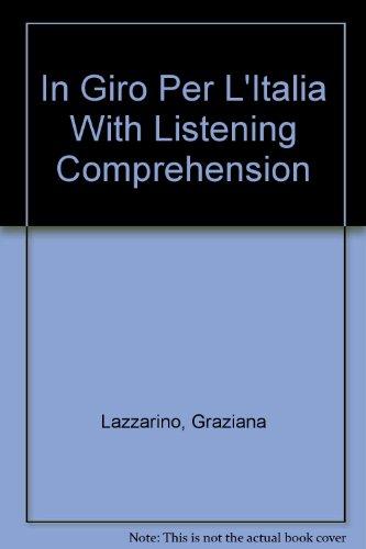 9780072496116: In Giro Per L'Italia With Listening Comprehension