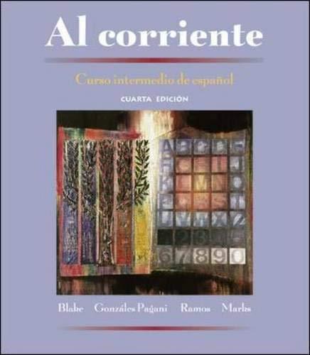 9780072496406: Al corriente: Curso intermedio de espanol (Student Edition)