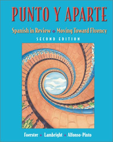 9780072496420: Punto y aparte: Spanish in Review / Moving Toward Fluency