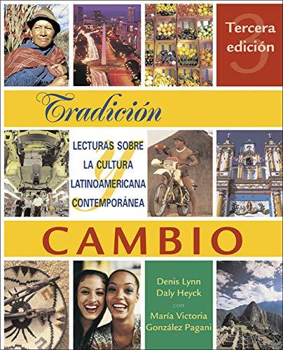 9780072496437: Tradición y cambio: Lecturas sobre la cultura latinoamericana contemporánea