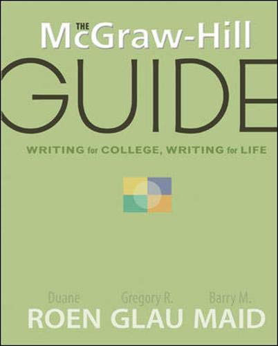9780072496475: The McGraw-Hill Guide: Writing for College, Writing for Life (McGraw-Hill Guides)
