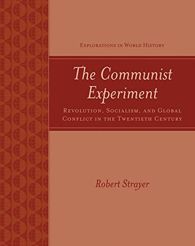 9780072497441: The Communist Experiment: Revolution, Socialism, and Global Conflict in the Twentieth Century (Explorations in World History)