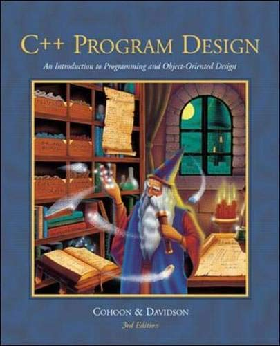 9780072498899: C++ Program Design: An Intro to Programming and Object-Oriented Design w/ CD-ROM: An Introduction to Programming and Object-oriented Design