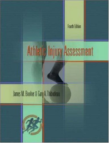 Athletic Injury Assessment with Power Web: Health & Human Performance (0072498900) by Booher, James M; Thibodeau, Gary A.