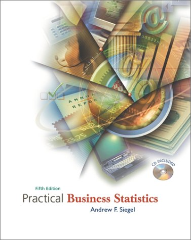 9780072499056: Practical Business Statistics (Mcgraw-Hill/Irwin Series Operations and Decision Sciences)
