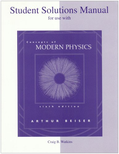 Student Solutions Manual to accompany Concepts of: Arthur Beiser