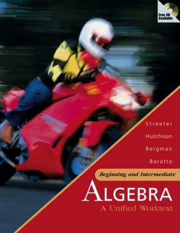 9780072499780: Beginning and Intermediate Algebra: A Unified Worktext