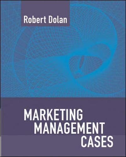 Marketing Management: Text and Cases: Robert J. Dolan