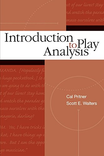 Introduction to Play Analysis: Scott E. Walters;