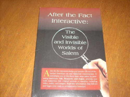 9780072500653: After the Fact Interactive: The Visible and Invisible Worlds of Salem