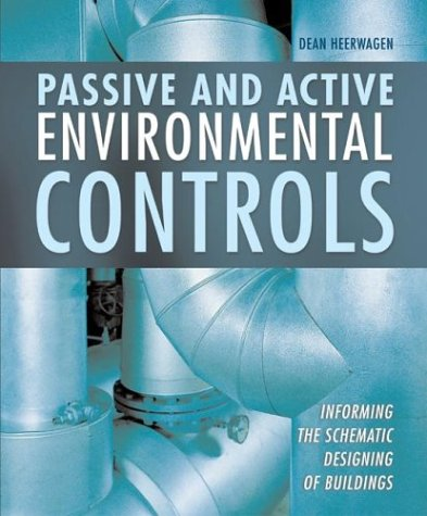 Passive and Active Environmental Controls : Informing the Aschmatic Designing of Building {FIRST ...