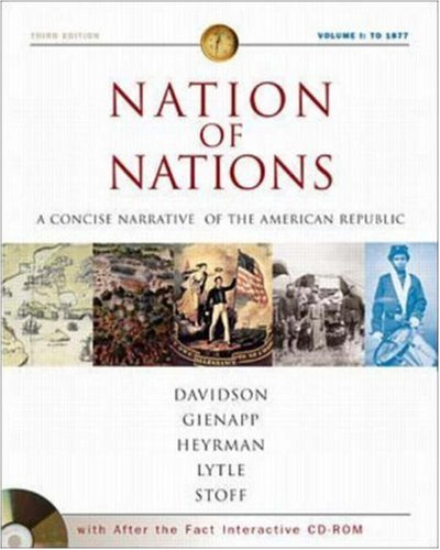 Nation of Nations Concise Volume I w/ After the Fact Interactive Salem Witch Trials, MP: A Concise Narrative History of the American Republic (0072502770) by Davidson, James West; Gienapp,, William E; Heyrman, Christine Leigh; Lytle, Mark H; Stoff, Michael B