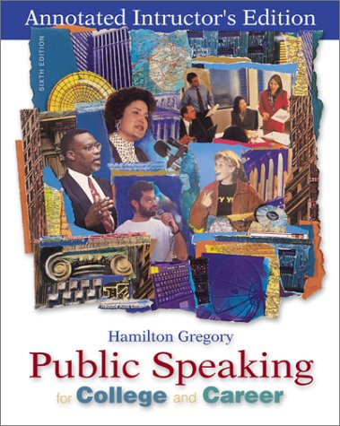 Public Speaking for College and Career - Annotated Instructor's Edition: Hamilton Gregory
