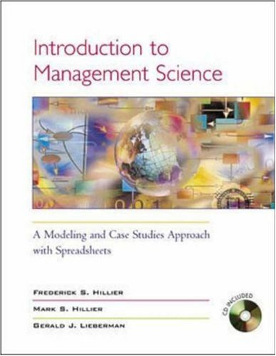 9780072503081: Introduction to Management Science: A Modeling & Case Studies Approach w/Spreadsheets, and Student CD-ROM (includes Microsoft Project 2000): A ... CD-ROM (Includes Microsoft Project 2000)