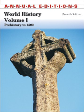 9780072503111: Annual Editions: World History, Volume 1 (Annual Editions: World History Vol. 1)
