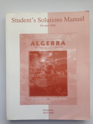 9780072504170: Student's Solutions Manual for use with Beginning and Intermediate Algebra, The Language and Symbolism of Mathematics