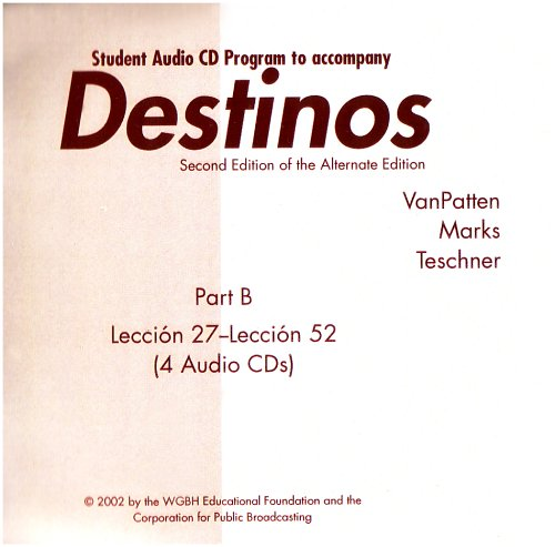 9780072504392: Destinos, Part B: Student Audio-CD Program To Accompany Workbook (Lessons 27-52)