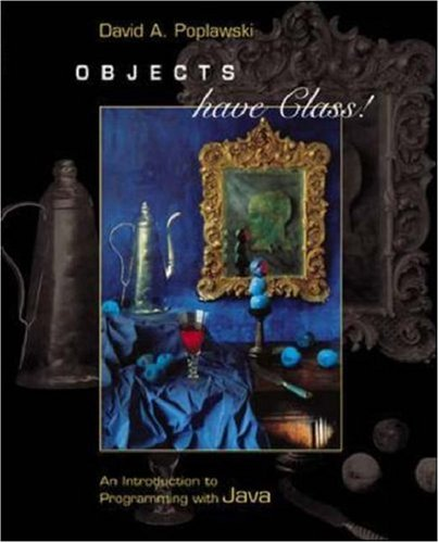 9780072505016: Objects Have Class: An Introduction to Programming with Java with CD-ROM and OLC