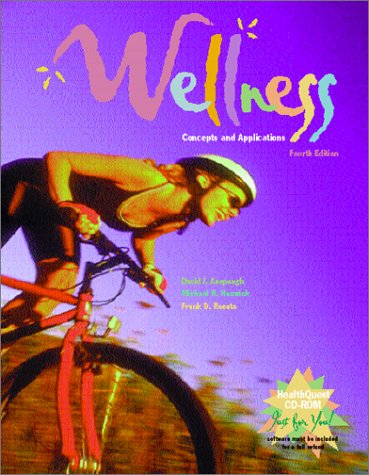 Wellness: Concepts and Applications with HealthQuest 3.0 and e-Text 2.0 (0072505095) by David Anspaugh; David J. Anspaugh; Frank D. Rosato; Frank Rosato; Michael H. Hamrick; Michael Hamrick