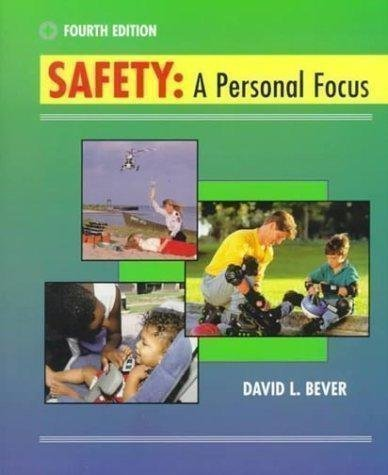 Safety: A Personal Focus with PowerWeb: Health: Bever, David L.