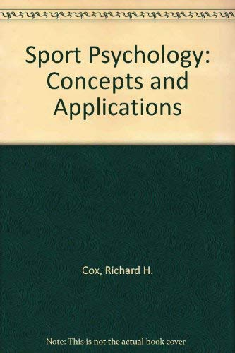9780072505252: Sport Psychology: Concepts and Applications