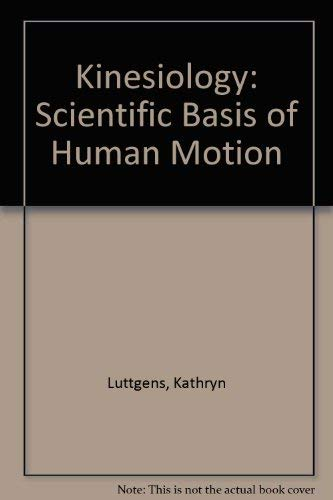 9780072506099: Kinesiology: Scientific Basis of Human Motion