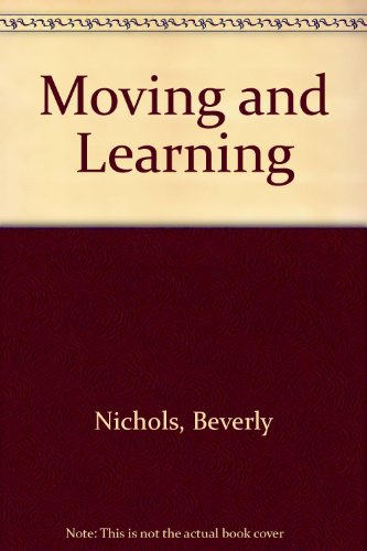 9780072506143: Moving and Learning: The Elementary School Physical Education Experience with PowerWeb: Health and Human Performance