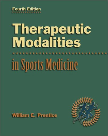 Therapeutic Modalities in Sports Medicine with PowerWeb: Health & Human Performance: Prentice, ...