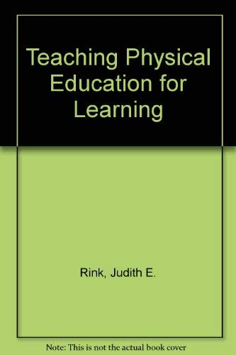 9780072506174: Teaching Physical Education for Learning