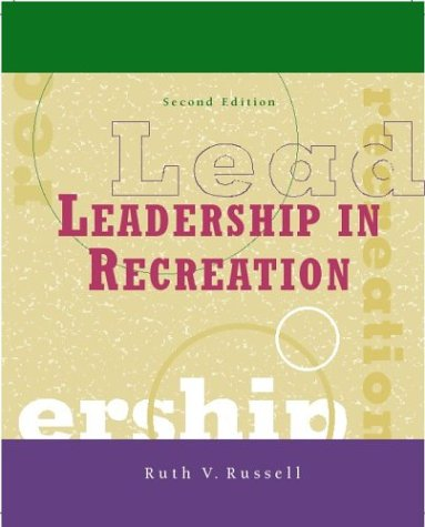 9780072506181: Leadership in Recreation, Second Edition