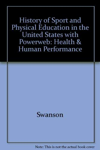 9780072506235: History of Sport and Physical Education in the United States with PowerWeb