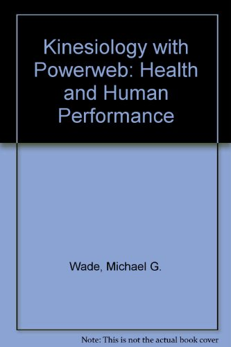 9780072506242: Kinesiology with PowerWeb: Health and Human Performance