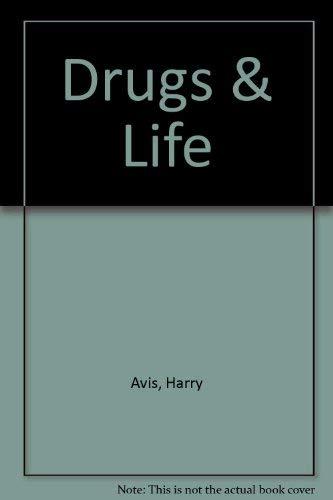 9780072506266: Drugs & Life