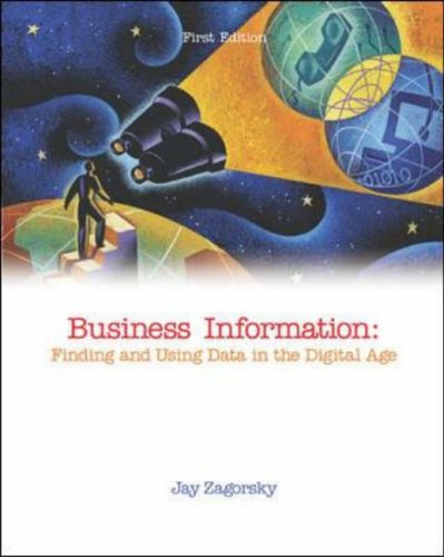9780072507706: Business Information: Finding and Using Data in the Digital Age (McGraw-Hill/Irwin Series in Operations and Decision Sciences)