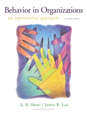 9780072507843: Behavior in Organizations: An Experiential Approach
